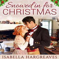 Snowed in for Christmas by Isabella Hargreaves audiobook