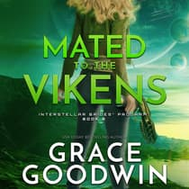 Mated To The Vikens by Grace Goodwin audiobook