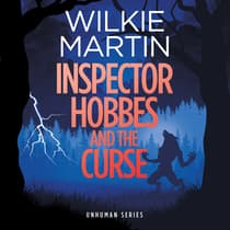 Inspector Hobbes and the Curse by Wilkie Martin by Wilkie Martin audiobook
