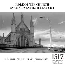 Role of the Church in the 20th Century by John Warwick Montgomery audiobook