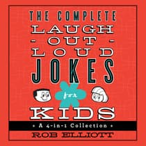 The Complete Laugh-Out-Loud Jokes for Kids by Rob Elliott audiobook