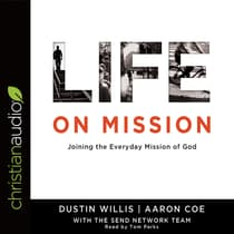 Life on Mission by Dustin Willis audiobook