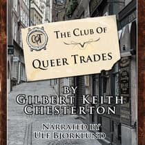 The Club of Queer Trades by G. K. Chesterton audiobook