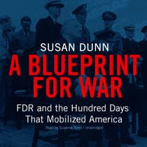 A Blueprint for War by Susan Dunn audiobook
