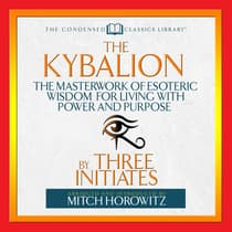 The Kybalion  by The Three Initiates audiobook