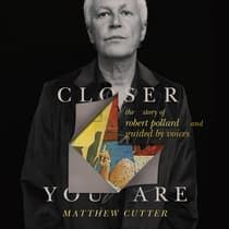 Closer You Are by Matthew Cutter audiobook