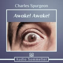 Awake! Awake! by C. H. Spurgeon audiobook