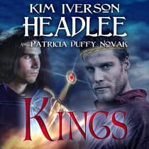 Kings by Kim Iverson Headlee audiobook