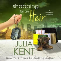 Shopping for an Heir by Julia Kent audiobook