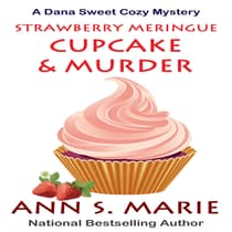 Strawberry Meringue Cupcake & Murder by Ann S. Marie audiobook