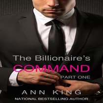 The Billionaire's Command: 1 by Ann King audiobook