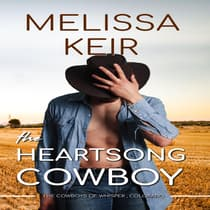 The Heartsong Cowboy by Melissa Keir audiobook