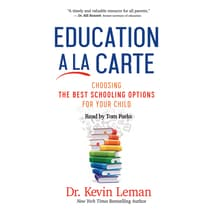 Education a la Carte by Kevin Leman audiobook