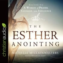 Esther Anointing by Michelle McClain-Walters audiobook