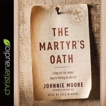 Martyr's Oath by Johnnie Moore audiobook