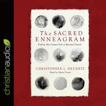Sacred Enneagram by Christopher L. Heuertz audiobook