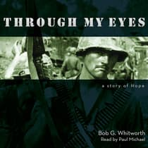 Through My Eyes by Bob G. Whitworth audiobook