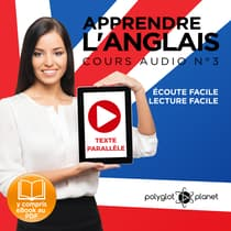 Apprendre l'Anglais, Cours Audio N° 3 by Polyglot Planet audiobook