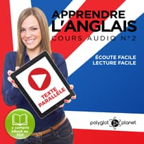 Apprendre l'Anglais, Cours Audio N° 2 by Polyglot Planet audiobook