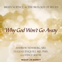 Why God Won't Go Away by Andrew Newberg audiobook