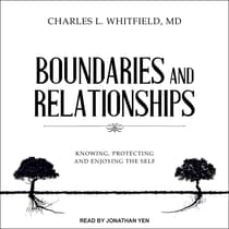 Boundaries and Relationships by Charles L. Whitfield audiobook