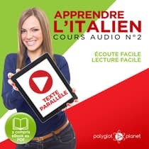 Apprendre l'Italien, Cours Audio N° 2 by Polyglot Planet audiobook