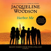 Harbor Me by Jacqueline Woodson audiobook