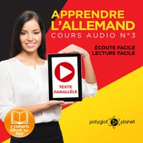 Apprendre l'Allemand - Écoute Facile - Lecture Facile - Texte Paralléle Cours Audio, No. 3 [Learn German - Easy Listening - Easy Reader - Parallel Text Audio Course, No. 3]: Lire et Écouter des Livres en Allemand by Polyglot Planet audiobook