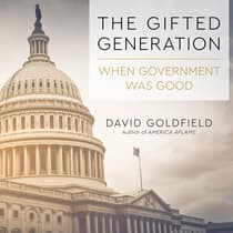 The Gifted Generation by David Goldfield audiobook