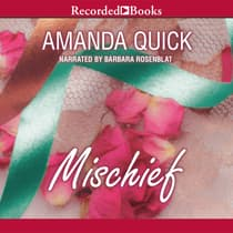 Mischief by Amanda Quick audiobook