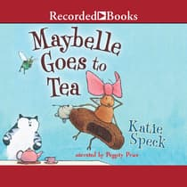 Maybelle Goes to Tea by Katie Speck audiobook