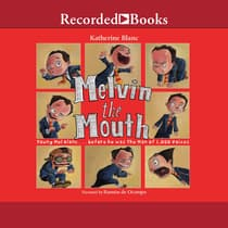 Melvin the Mouth by Katherine Blanc audiobook