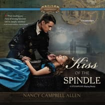 Kiss of the Spindle by Nancy Campbell Allen audiobook