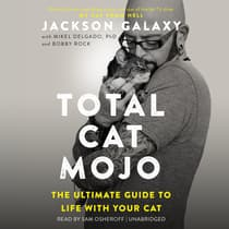 Total Cat Mojo by Jackson Galaxy audiobook