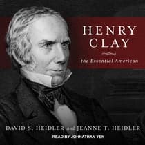 Henry Clay by David S. Heidler audiobook
