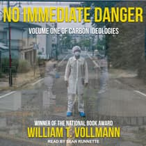 No Immediate Danger by William T. Vollmann audiobook