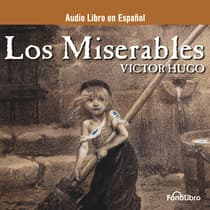 Los Miserables (Les Misérables) by Victor Hugo audiobook