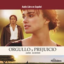 Orgullo y Perjuicio (Pride and Prejudice) by Jane Austen audiobook