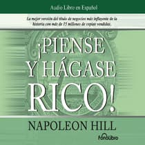 Piense y Hágase Rico (Think and Grow Rich) by Napoleon Hill audiobook