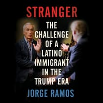 Stranger by Jorge Ramos audiobook
