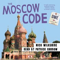 The Moscow Code by Nick Wilkshire audiobook
