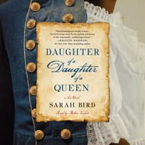Daughter of a Daughter of a Queen by Sarah Bird audiobook