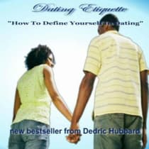 Dating Etiquette by Dedric Hubbard audiobook
