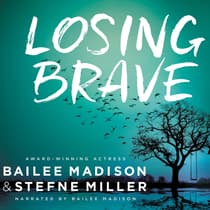 Losing Brave by Bailee Madison audiobook