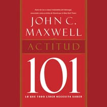 Actitud 101 by John C. Maxwell audiobook