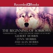The Beginning of Sorrows by Gilbert Morris audiobook