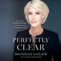 Perfectly Clear by Michelle LeClair audiobook
