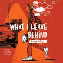 What I Leave Behind by Alison McGhee audiobook