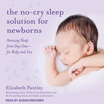 The No-Cry Sleep Solution for Newborns by Elizabeth Pantley audiobook