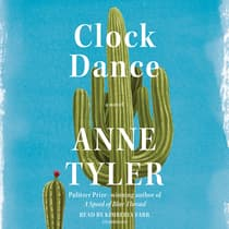Clock Dance by Anne Tyler audiobook